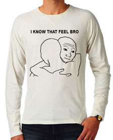 685 - تی شرت ترول i know that feel bro